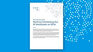 The Essential Guide: Machine Scheduling for AI Workloads on GPUs
